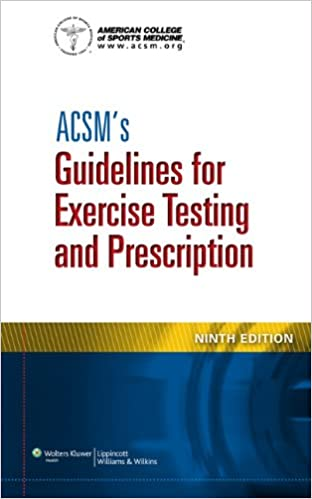 Acsm S Certification Review 4th Ed Acsm S Guidelines For Exercise Testing And Prescription 9th Ed Acsm S Resources For The Health Fitness 1st Ed American College Of Sports Medicine 9781469834283 Medicine