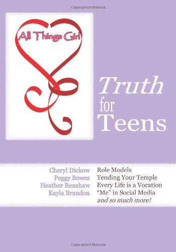 Read Online All Things Girl: Truth for Teens pdf epub