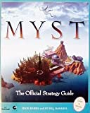 Myst: The Official Strategy Guide (Secrets of the Games Series)