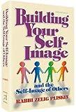 Building Your Self-Image, Zelig Pliskin, 1422600653