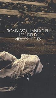 Deux vieilles filles, Landolfi, Tommaso