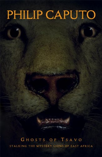 Ghosts of Tsavo : Stalking the Mystery Lions of East Africa