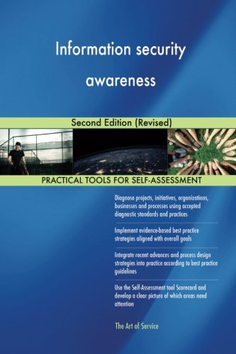 Information security awareness: Second Edition (Revised)