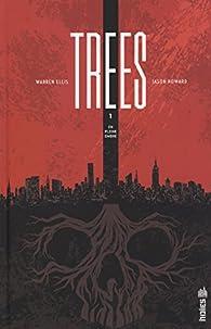 Trees, tome 1 par Warren Ellis