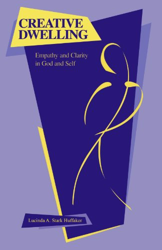 Creative Dwelling: Empathy and Clarity in God and Self (AAR Academy Series) by Brand: Oxford University Press, USA