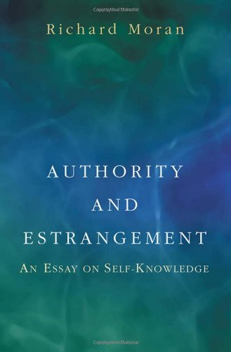Authority and Estrangement: An Essay on Self-Knowledge.