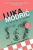Luka Modrić: El Hijo De La
