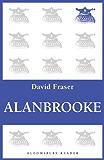 Alanbrooke (Bloomsbury Reader)