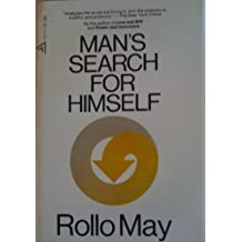 Mans Search for Himself 4th Printing edition by May, Rollo (1953) Paperback