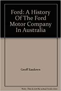 ford a history of the ford motor company in australia. Black Bedroom Furniture Sets. Home Design Ideas