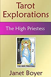 The High Priestess (Tarot Explorations Card-by-Card Book 3)