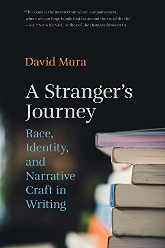 A Stranger's Journey: Race, Identity, and Narrative Craft in Writing