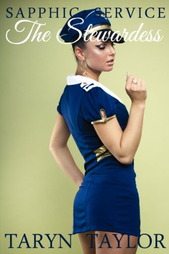 The Stewardess (Lesbian Erotica) (Sapphic Service Book 3)