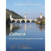 Cahors, 42 inscriptions aux Monuments Historiques