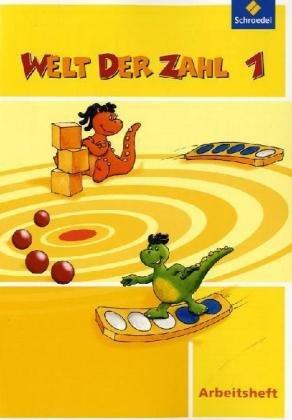 Welt der Zahl - Ausgabe 2010 für Hessen, Rheinland-Pfalz und Saarland: Arbeitsheft 1