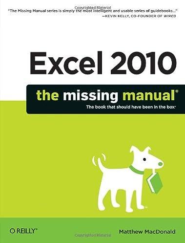 excel 2010 the missing manual matthew macdonald 9781449382353 rh amazon com Medical Office Manual Office Traning Manual