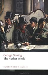 The Nether World (Oxford World's Classics)