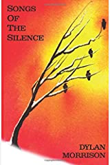 Songs Of The Silence: Poems For The Journey Paperback