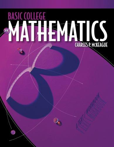 Bundle: Basic College Mathematics: A Text/Workbook, 3rd + WebAssign Printed Access Card for McKeague's Basic College Mat