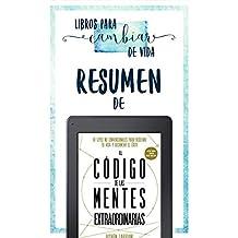 """Resumen De """"El Codigo De Las Mentes Extraordinarias (The Code Of The Extraordinary Mind) - De Vishen Lakhiani"""""""