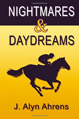 Download Nightmares and Daydreams: A book about young love and horseracing pdf epub