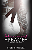 Uncovering Peace (Military Love Book 2)