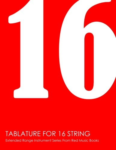 Read Online Tablature For 16 String: Extended Range Instrument Series From Red Music Books ebook