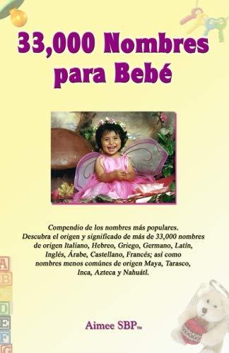 33,000 Nombres para Bebe (Spanish Edition) Aimee Spanish Books