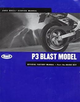 2002 buell blast p3 model service manual official factory manual rh amazon com Buell Blast P3 Parts Diagrams P3 Buell Blast Intake Mod