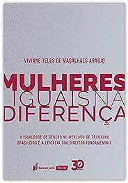 Mulheres Iguais na Diferença. 2018