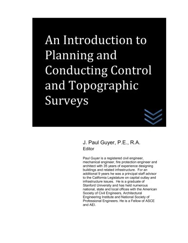 An Introduction to Planning and Conducting Control and Topographic Surveys