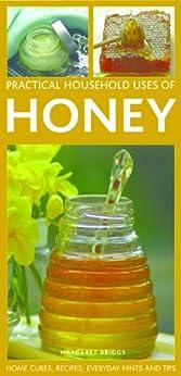 Practical Household Uses of Honey by [Briggs, Margaret]