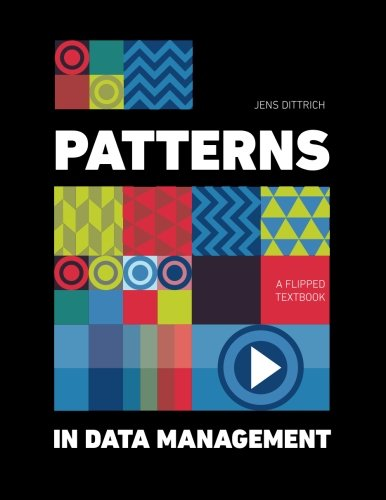 Patterns in Data Management: A Flipped Textbook-cover