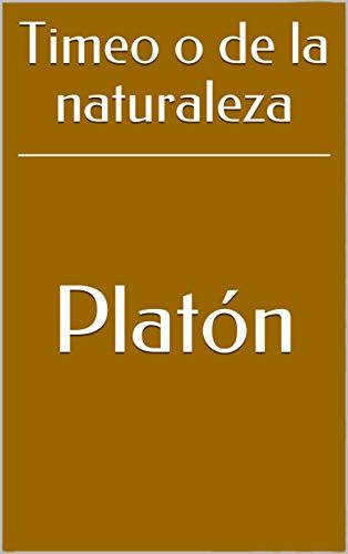 Timeo o de la naturaleza de [Platón]