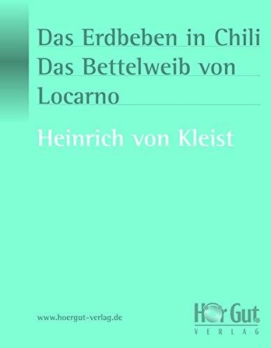 das-erdbeben-in-chili-das-bettelweib-von-locarno-erzhlungen-german-edition