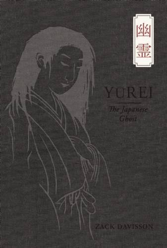 Download Yurei: The Japanese Ghost pdf