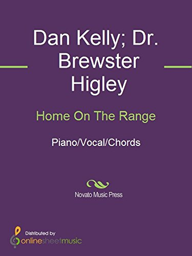 Home On The Range Kindle Edition By Dan Kelly Dr Brewster Higley