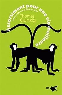 Assortiment pour une vie meilleure par Gunzig