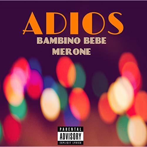 Adios (feat. Merone)