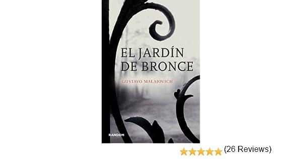 El jardín de bronce (versión española) eBook: MALAJOVICH, GUSTAVO: Amazon.es: Tienda Kindle