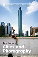 [(Cities and Photography )] [Author: Jane Tormey] [Jan-2013] Paperback