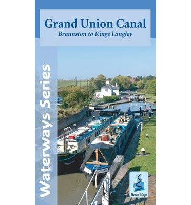 By Heron Maps Grand Union Canal Map - Braunston to Kings Langley ()