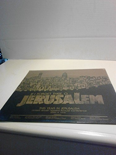 Price comparison product image If I Forget Thee,O... JERUSALEM The Year In Jerusalem United Jewish Appeal Annual Conference 1976