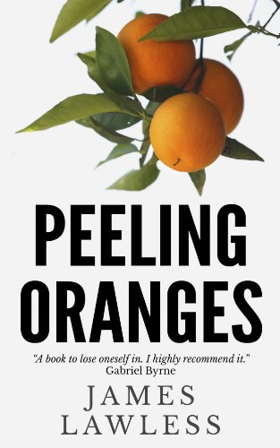 Book: Peeling Oranges by James Lawless