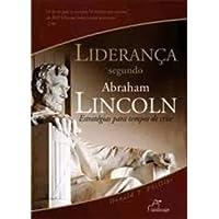 Lideranca Segundo Abraham Lincoln