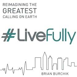 #LiveFully
