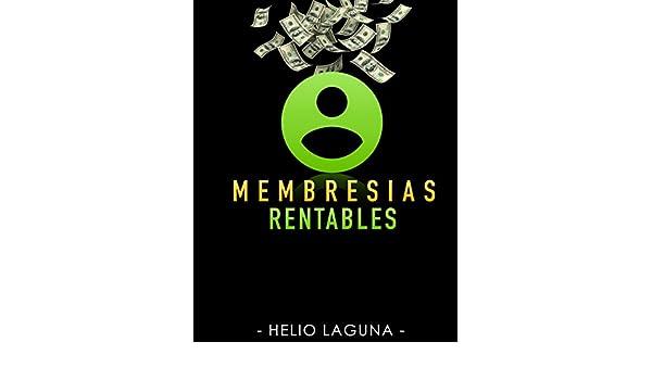 Amazon.com: Membresías Rentables (Spanish Edition) eBook: Helio Laguna: Kindle Store