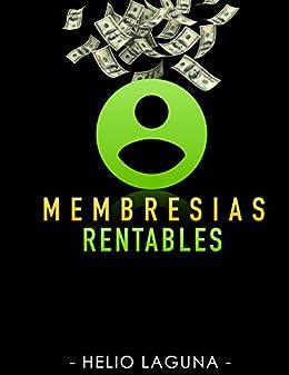 Membresías Rentables (Spanish Edition) by [Laguna, Helio ]