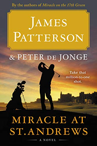 17th Green - Miracle at St. Andrews: A Novel (Travis McKinley)