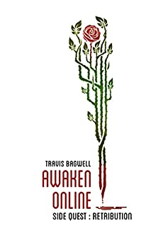 Awaken Online: Retribution by [Bagwell, Travis]